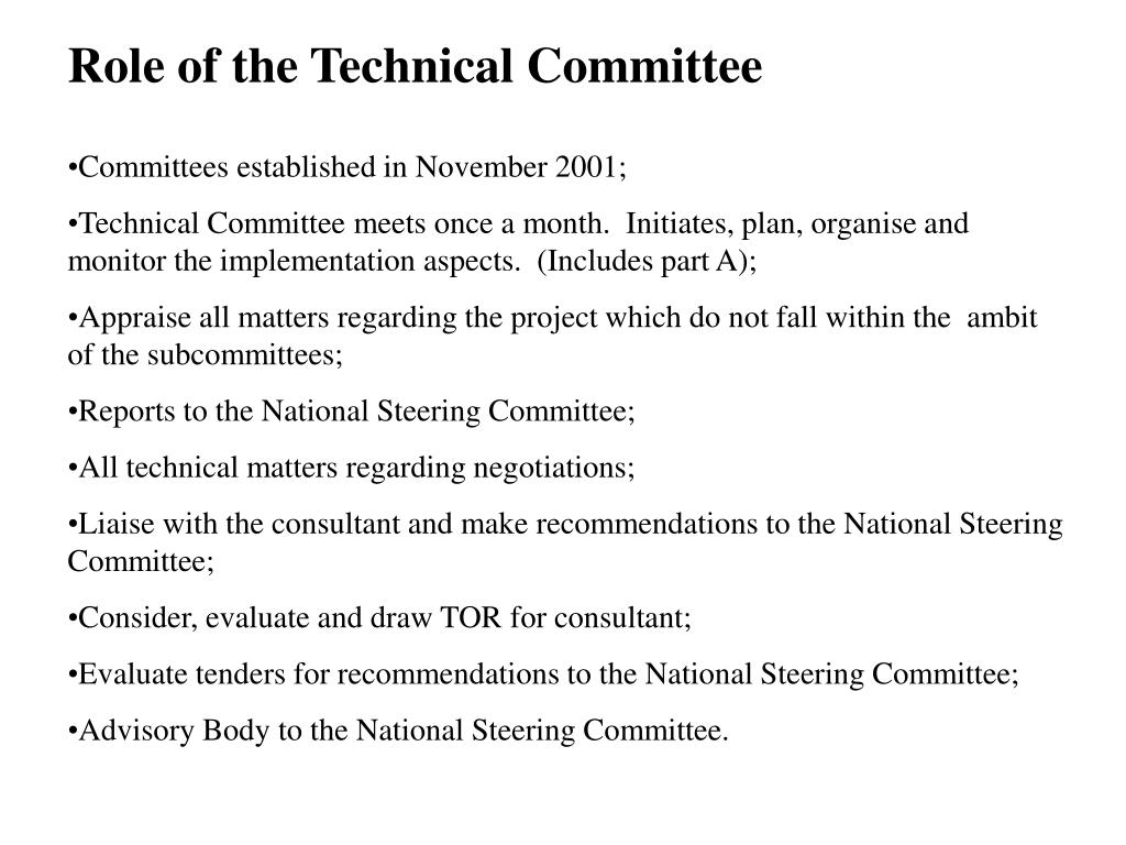 Role of the Technical Committee