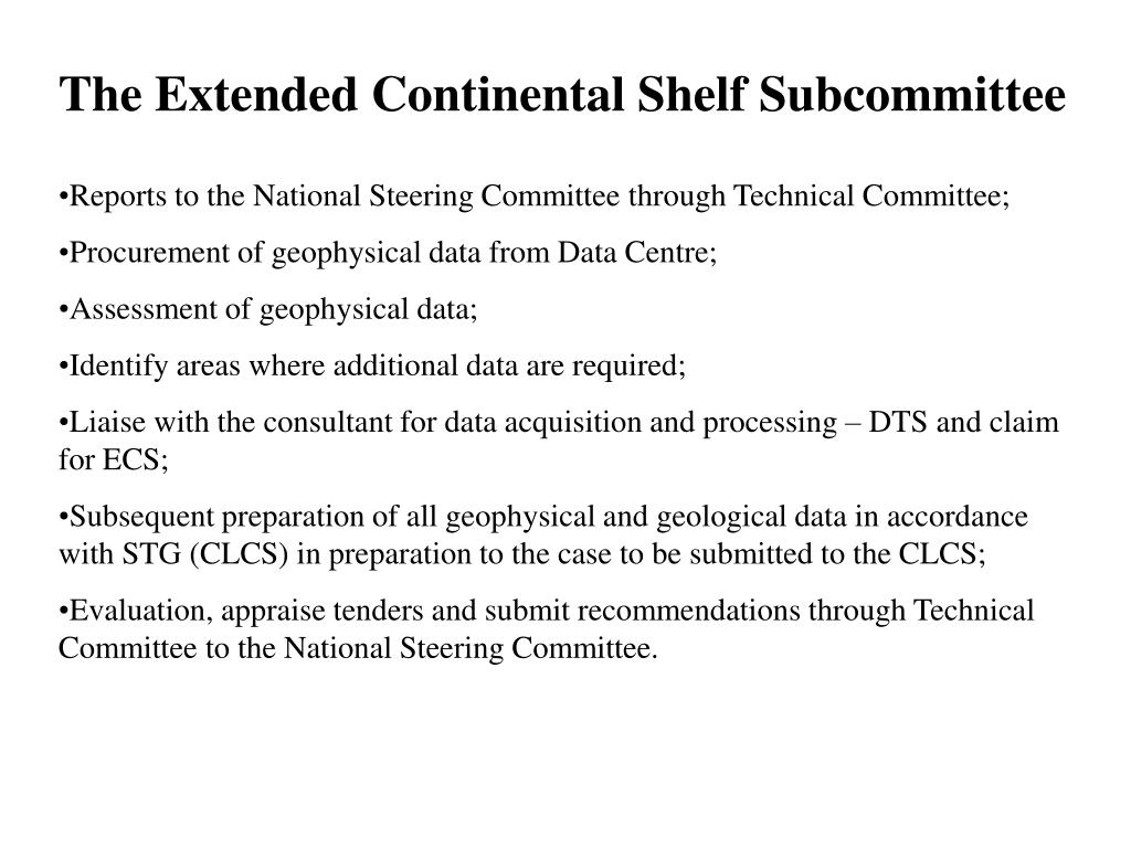 The Extended Continental Shelf Subcommittee