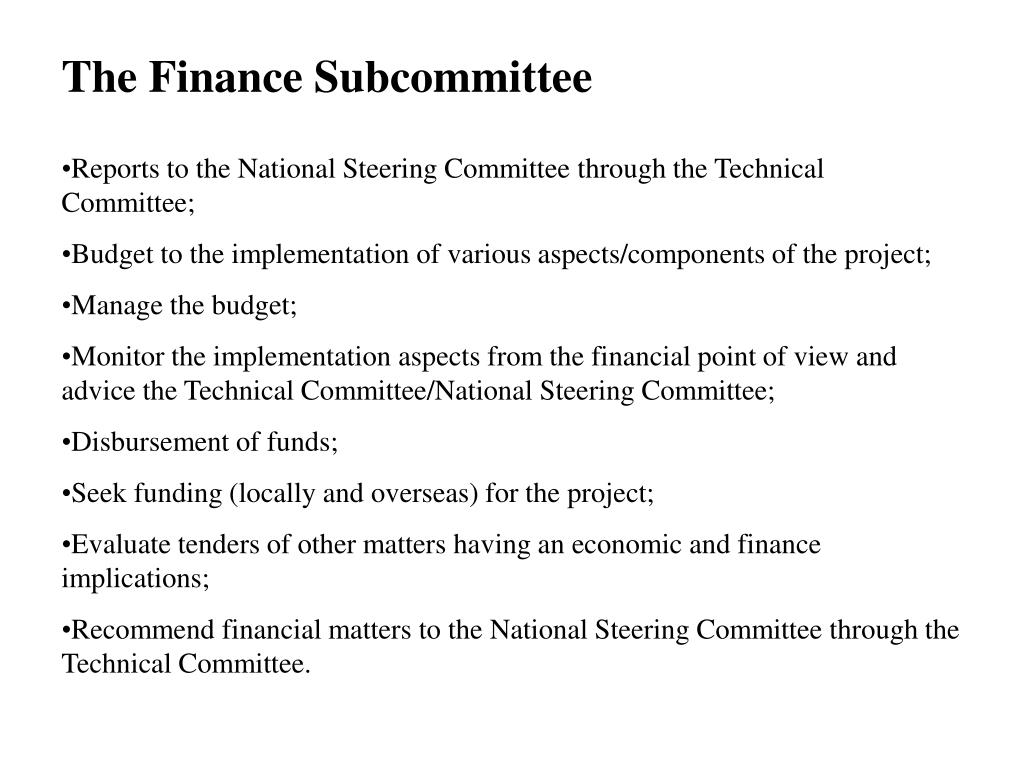 The Finance Subcommittee
