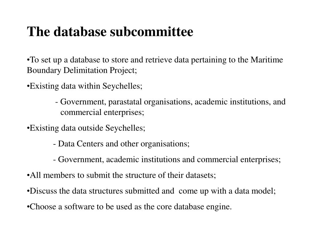 The database subcommittee