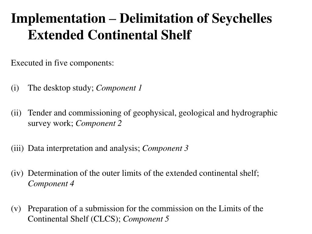 Implementation – Delimitation of Seychelles Extended Continental Shelf