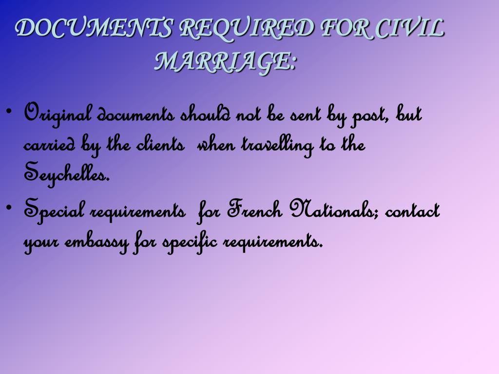 DOCUMENTS REQUIRED FOR CIVIL MARRIAGE: