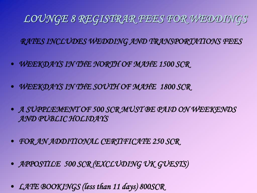RATES INCLUDES WEDDING AND TRANSPORTATIONS FEES