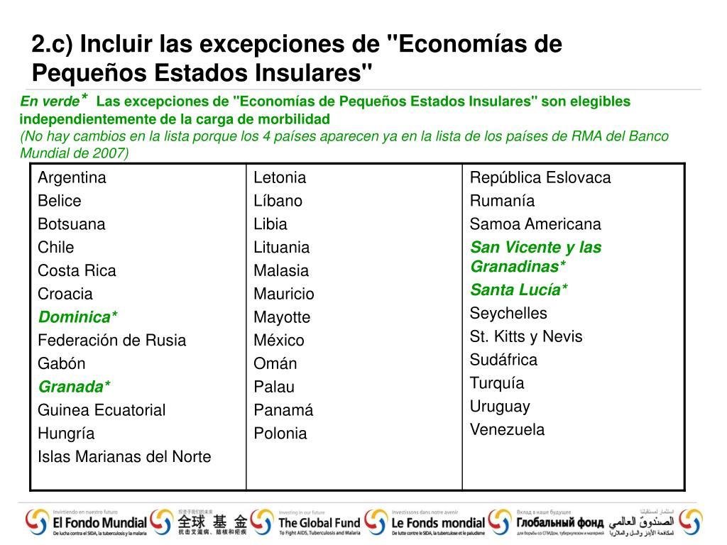 """2.c) Incluir las excepciones de """"Economías de Pequeños Estados Insulares"""""""