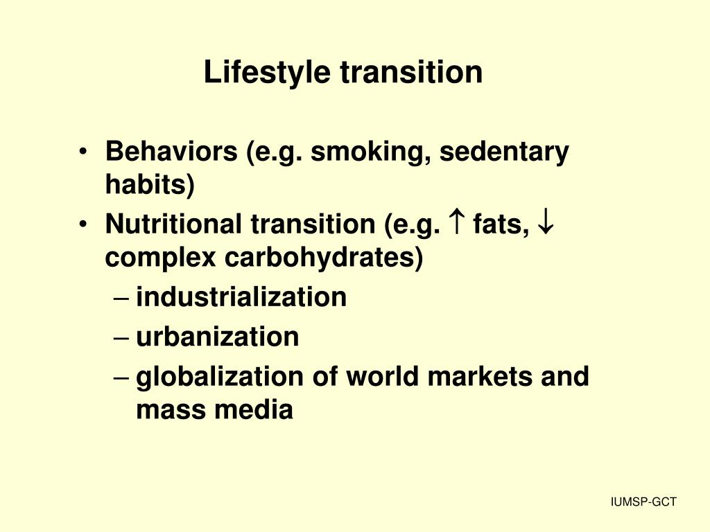 Lifestyle transition