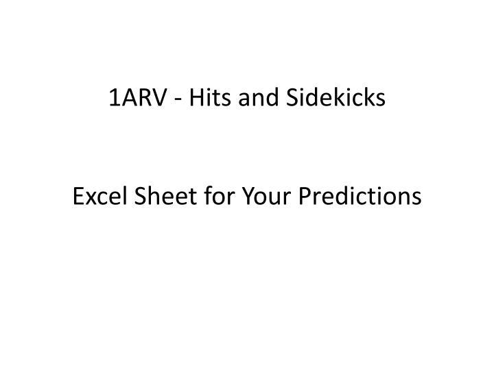 1ARV - Hits and Sidekicks