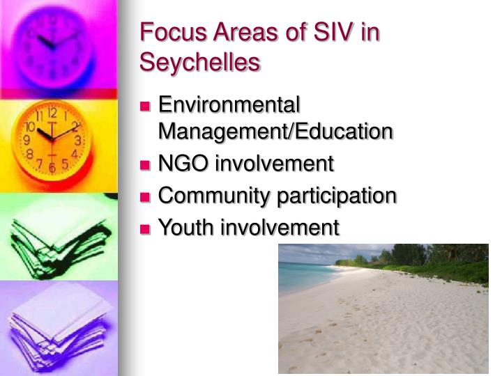 Focus areas of siv in seychelles