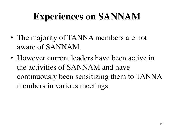 Experiences on SANNAM