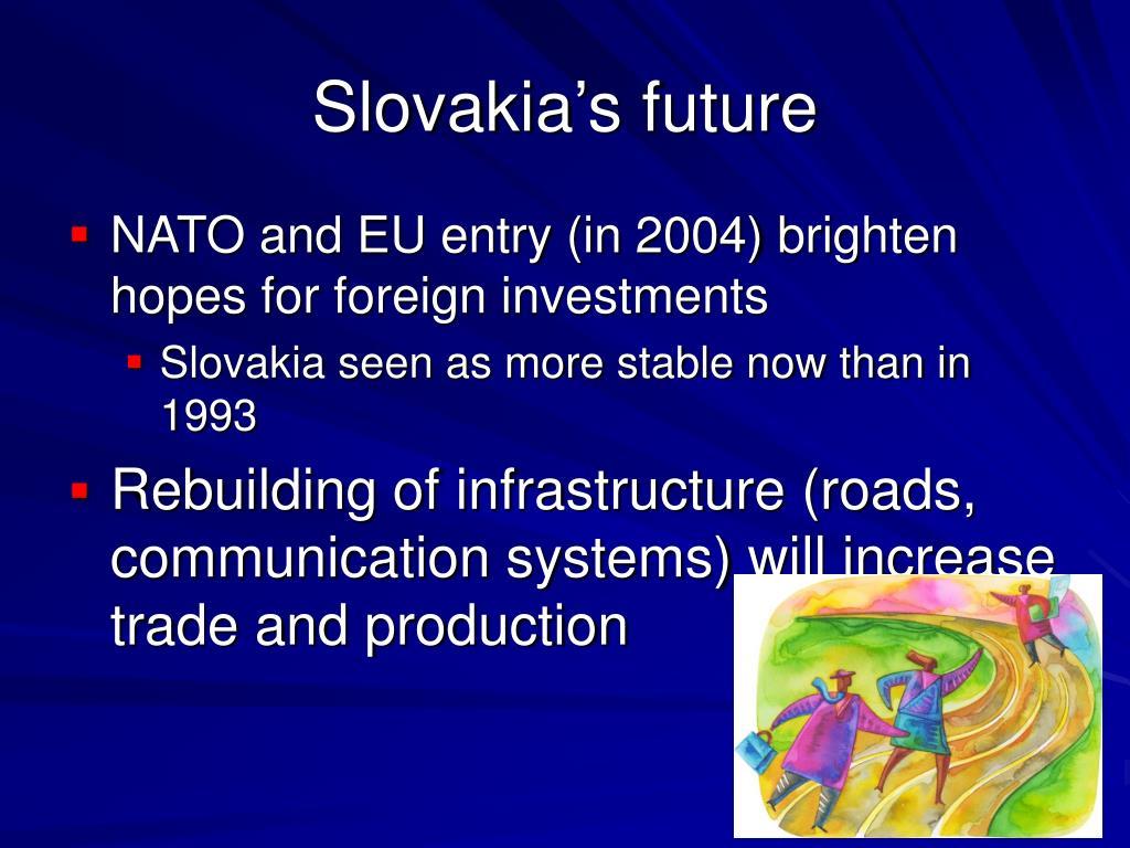 Slovakia's future