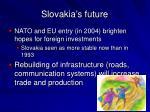 slovakia s future