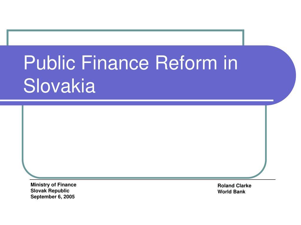 Public Finance Reform in Slovakia