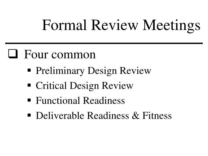 Formal Review Meetings