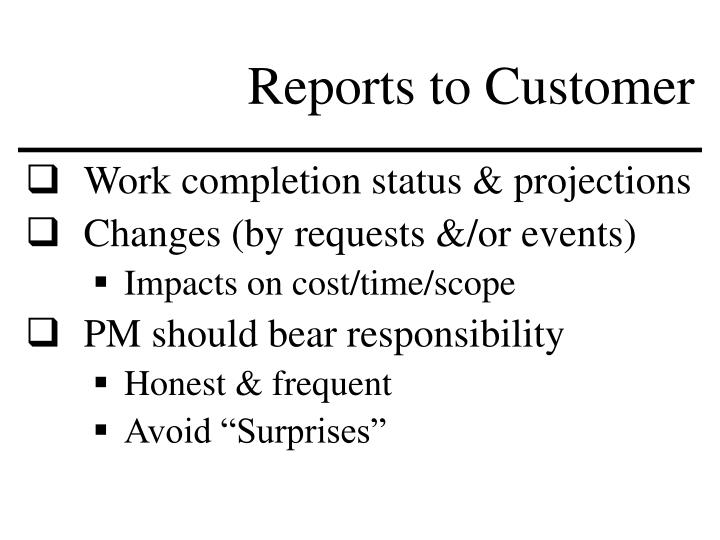 Reports to Customer