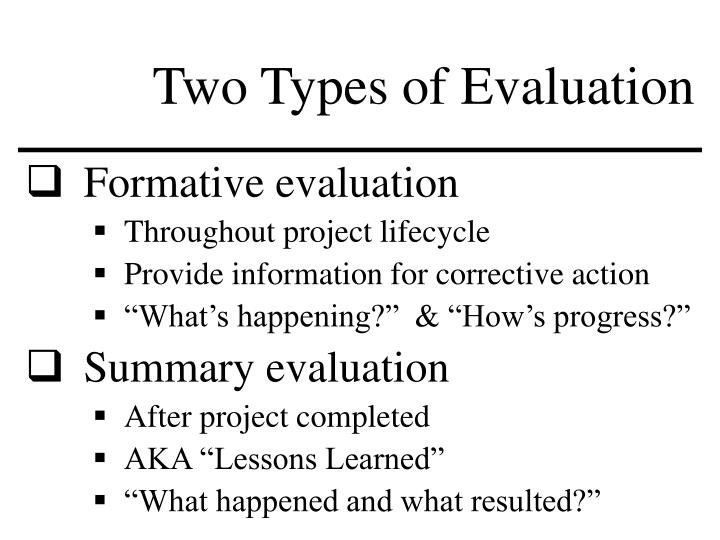 Two Types of Evaluation