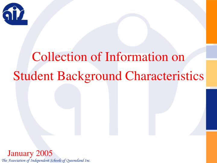 Collection of Information on