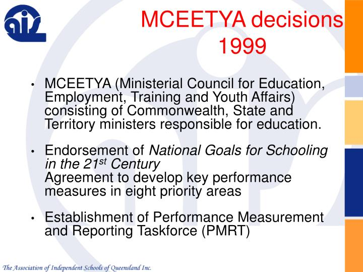 MCEETYA decisions  1999
