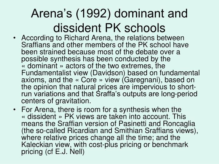 Arena's (1992) dominant and dissident PK schools