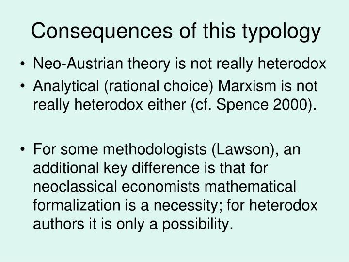 Consequences of this typology