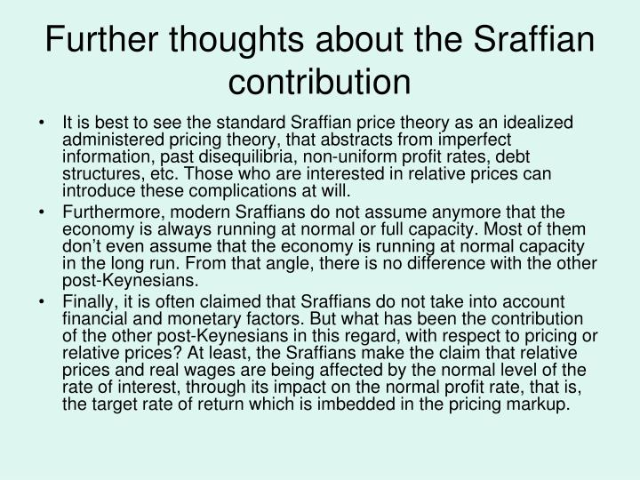 Further thoughts about the Sraffian contribution