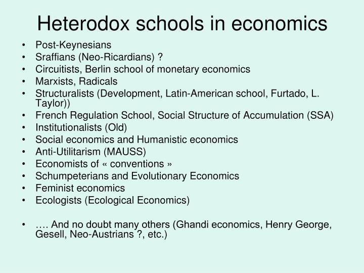 Heterodox schools in economics