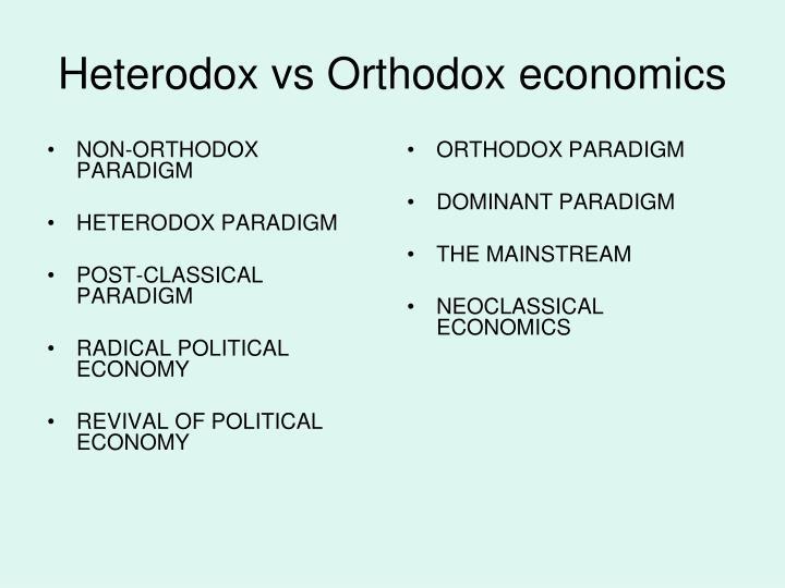 NON-ORTHODOX PARADIGM