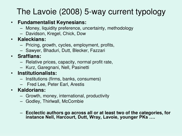 The Lavoie (2008) 5-way current typology