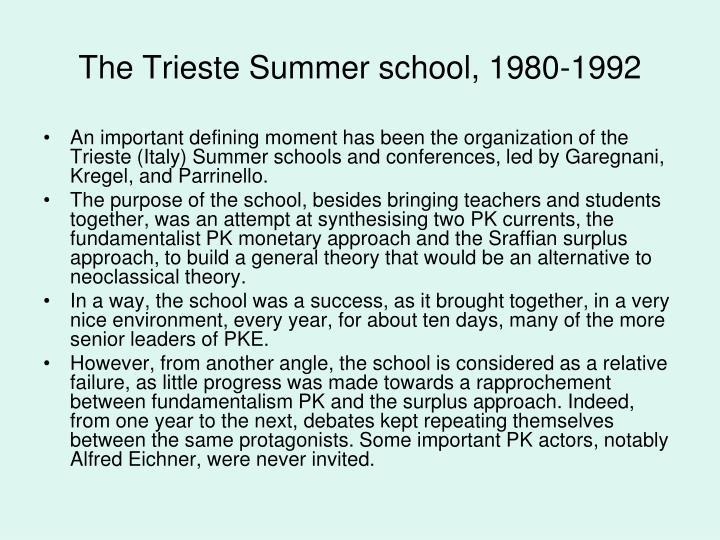 The Trieste Summer school, 1980-1992