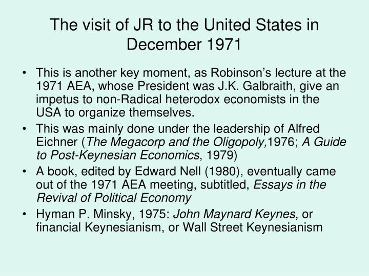 The visit of JR to the United States in December 1971