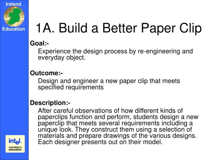 1A. Build a Better Paper Clip