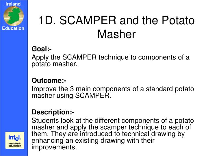 1D. SCAMPER and the Potato Masher