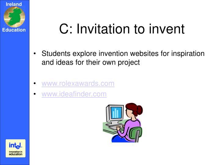 C: Invitation to invent