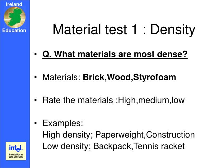 Material test 1 : Density