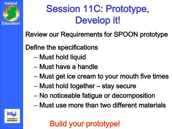 Session 11C: Prototype,