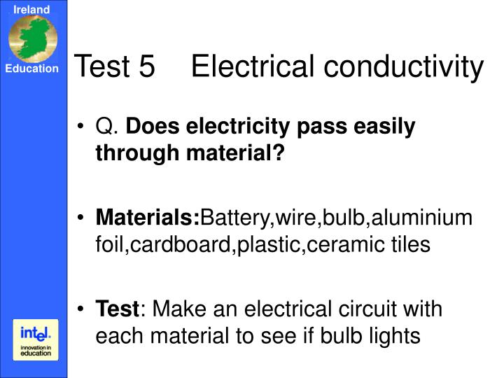 Test 5    Electrical conductivity