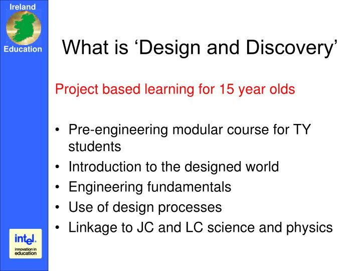 What is 'Design and Discovery'