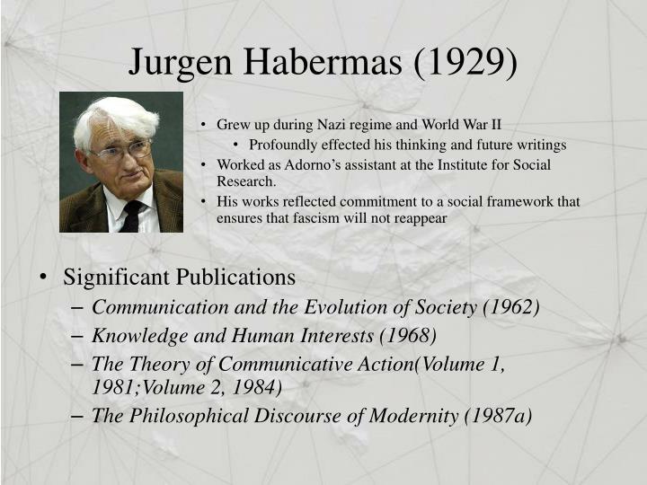 Jurgen Habermas (1929)