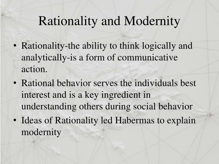 Rationality and Modernity