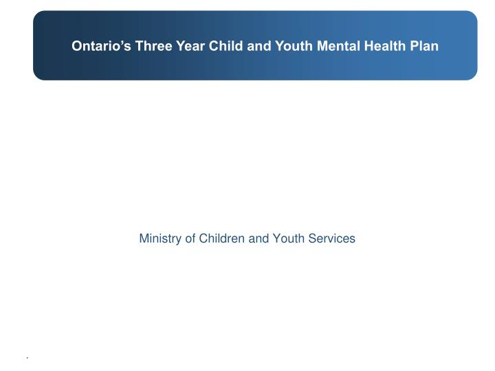 Ministry of children and youth services