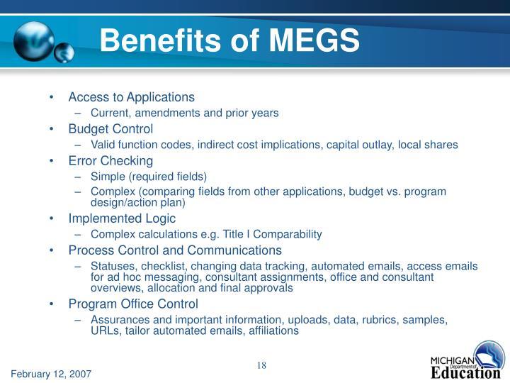 Benefits of MEGS