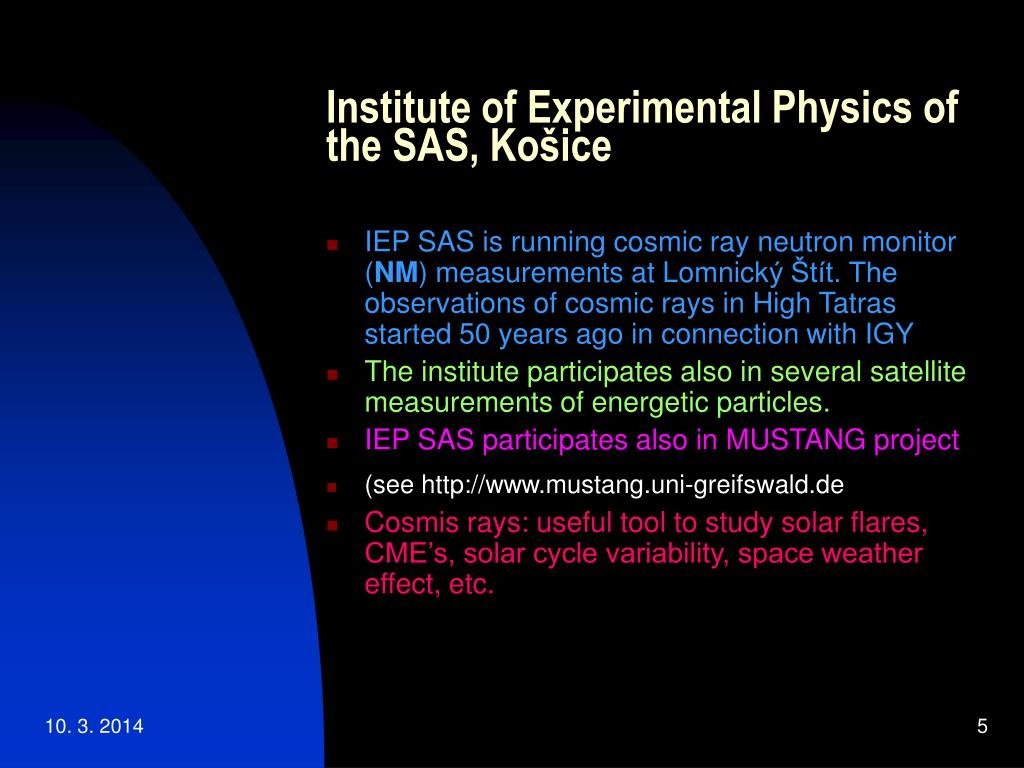 Institute of Experimental Physics of the SAS