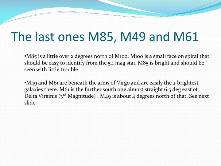 The last ones M85, M49 and M61
