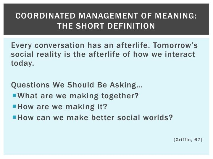 Coordinated management of meaning the short definition