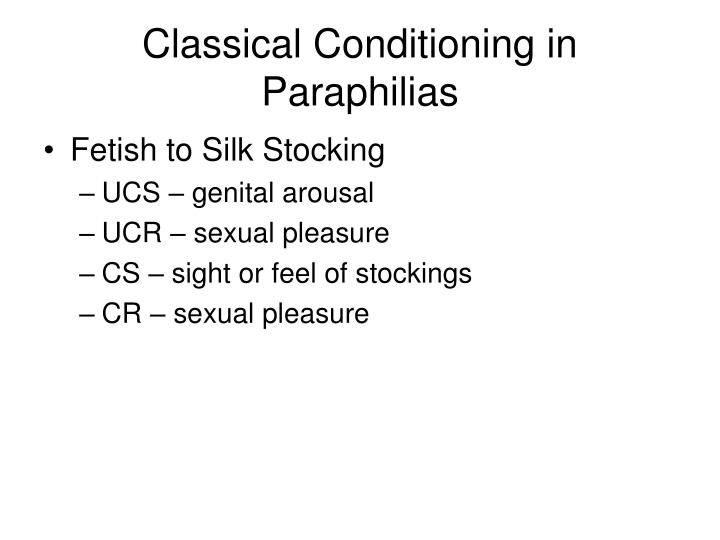 Classical Conditioning in Paraphilias