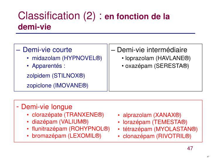 Classification (2) :