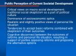 public perception of current societal development
