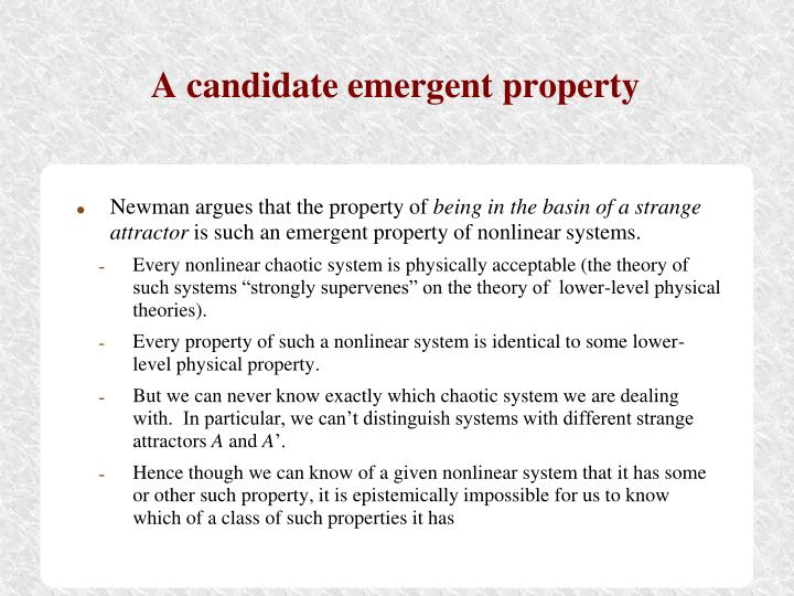 A candidate emergent property