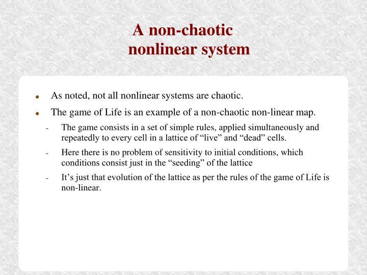 A non-chaotic