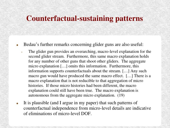 Counterfactual-sustaining patterns