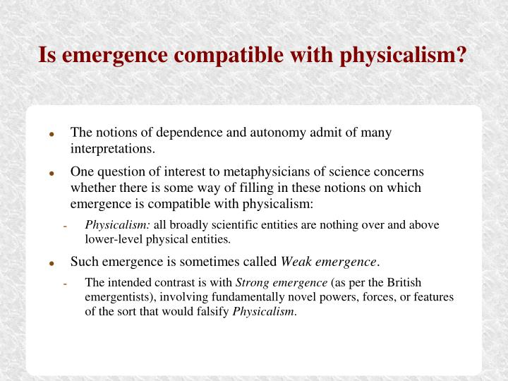 Is emergence compatible with physicalism?