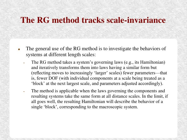 The RG method tracks scale-invariance